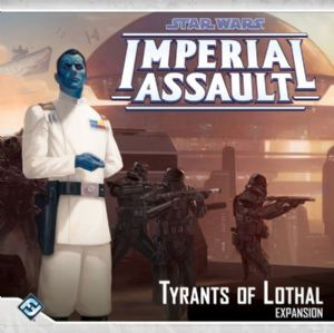 Star Wars : Imperial Assault - Tyrants of Lothal